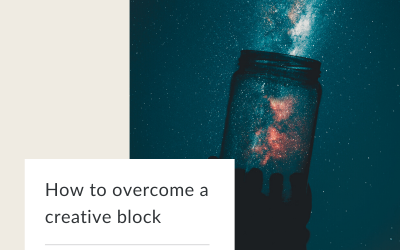 How to overcome a creative block in 4 simple steps