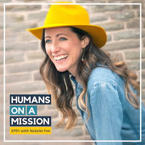 EP01: Greening our inner & outer world with Natalie Fee