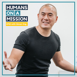EP02: Simon Alexander Ong: Every next level of your life requires a different you