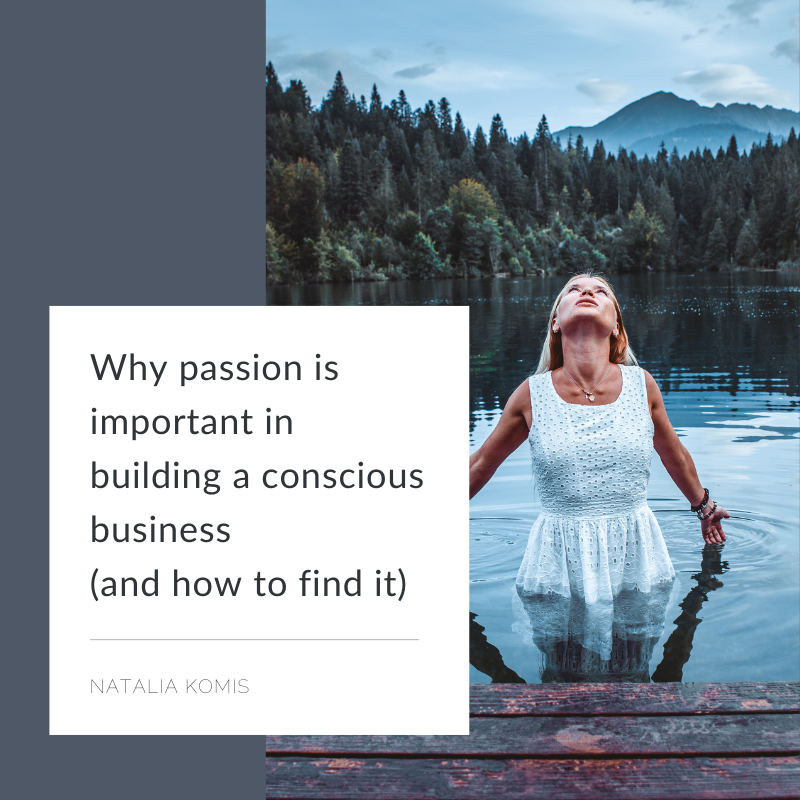 why passion is important for conscious business